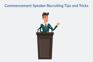 commencement speaker recrutiing tips and tricks speaker