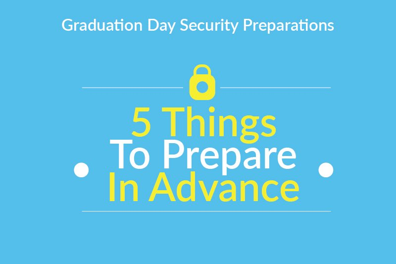 Graduation Day Security Preparations 0