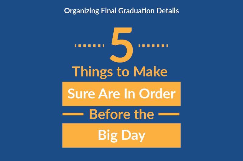 steps organizing final graduation details 0