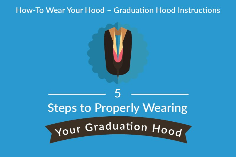 5 steps to properly wearing your graduation hood