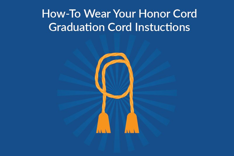 how to wear you honor cord