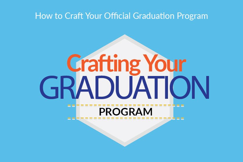 Steps To Create A Graduation Program  Graduationsource