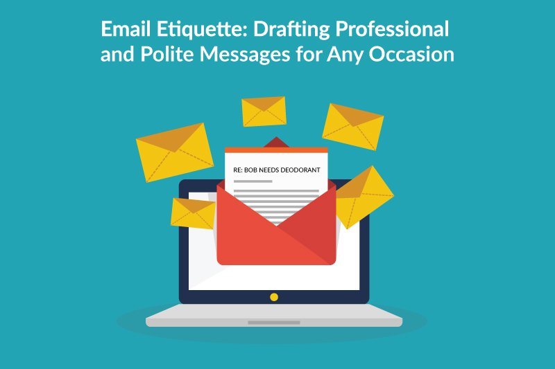 e mail etiquette Don't write in all capitals writing in all capitals can convey that you are shouting in your message, and nobody likes to be yelled at consider other ways to.