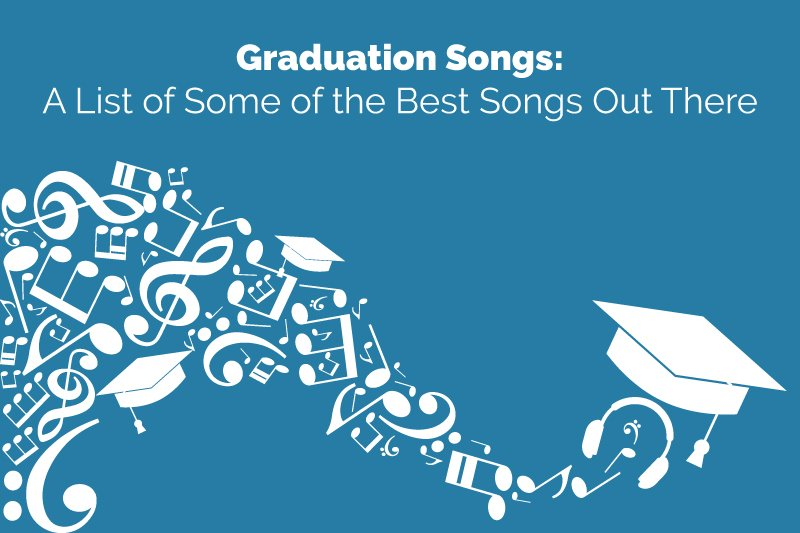 list of graduation songs