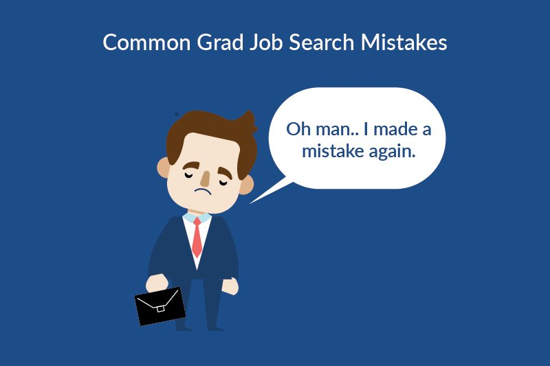 grad job search mistakes