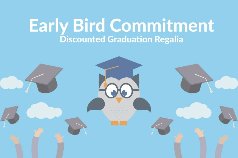 Early Bird Sales - Graduation Discount